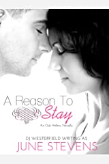 A Reason to Stay: A Plus Size Heroine Romance (Oak Hollow Book 1) Kindle Edition
