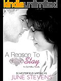 A Reason to Stay: A Plus Size Heroine Romance (Oak Hollow Book 1)