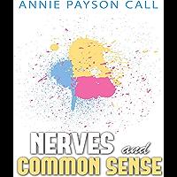 Nerves and Common Sense (English Edition)