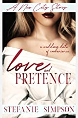 Love and Pretence (A New City Story) Kindle Edition