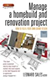 Manage a homebuild and renovation project: 4th edition