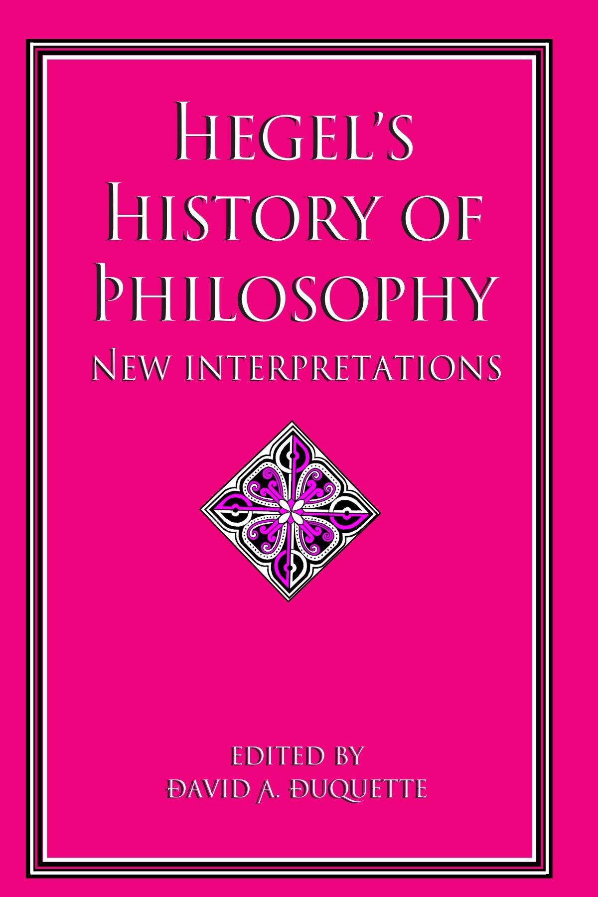 Hegel's History of Philosophy: New Interpretations (SUNY Series in Hegelian Studies) pdf
