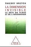 La Dimension invisible: Le défi du temps et de l'information