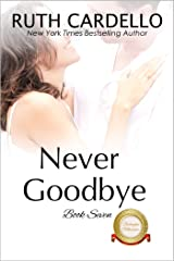 Never Goodbye (The Barrington Billionaires Book 7) Kindle Edition