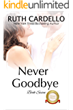 Never Goodbye (The Barrington Billionaires Book 7)