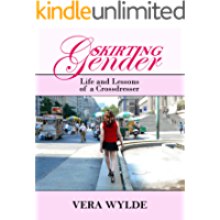 Skirting Gender: Life and Lessons of a Cross Dresser