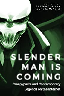 The Slenderman Mysteries: An Internet Urban Legend Comes to
