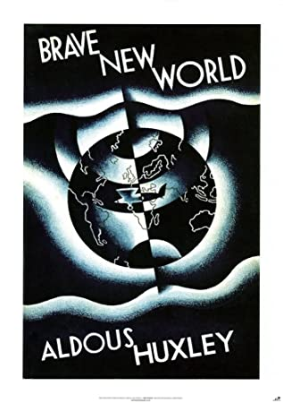 Amazon.com : Brave New World by Aldous Huxley Poster by Leslie ...