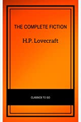 H.P. Lovecraft: The Complete Fiction Kindle Edition