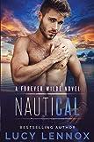 NautiCal: A Forever Wilde Novel: 8