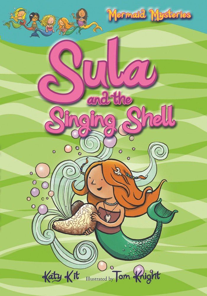Mermaid Mysteries: Sula and the Singing Shell (Book 3) ebook