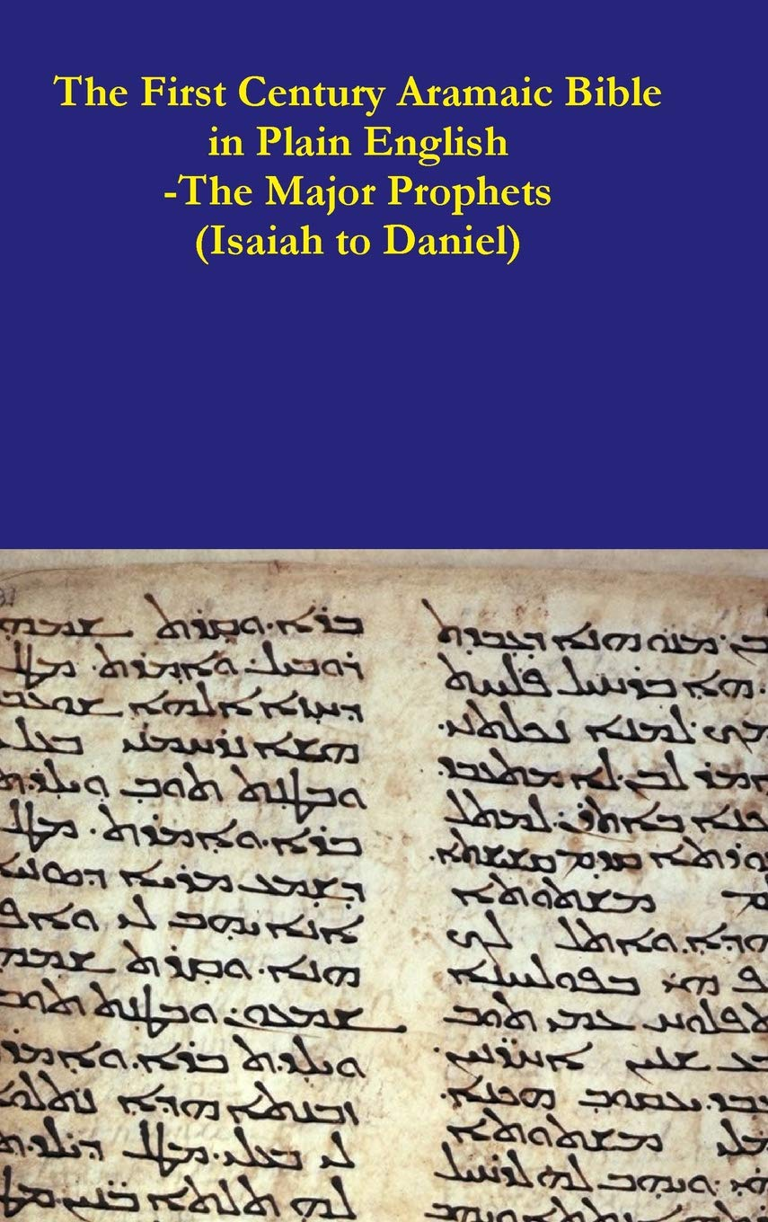 The First Century Aramaic Bible in Plain English-The Major