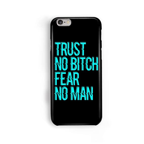 Amazoncom Trust No Bitch Fear No Man Sassy Quotes Bitchy
