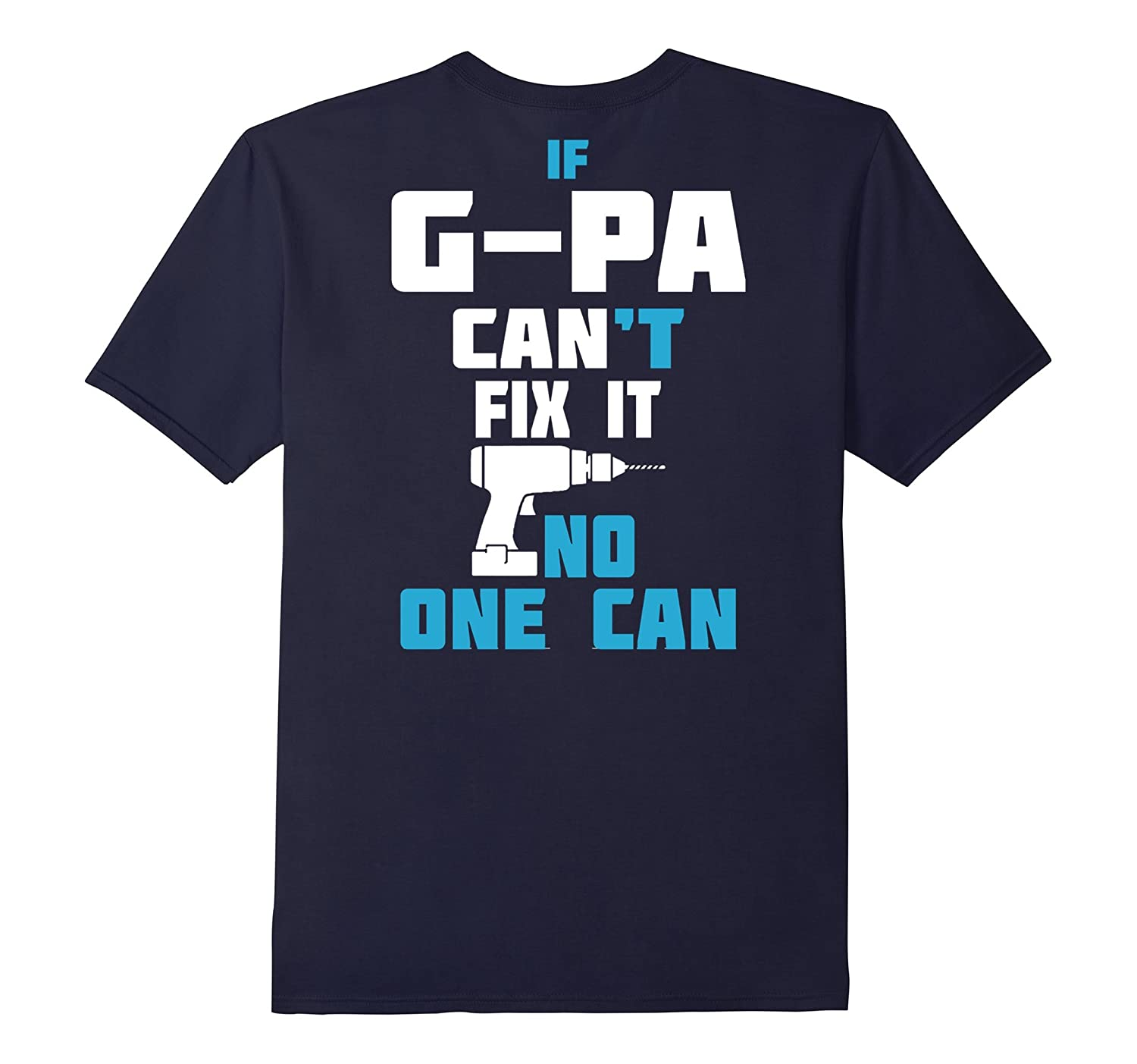 G-PA Can Fix It T-Shirts Gifts For Papas-TH