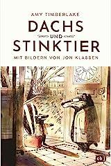 Dachs und Stinktier: Mit Illustrationen von Jon Klassen, Träger des Deutschen Jugendliteraturpreises 2020 (German Edition) Kindle Edition