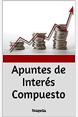 Apuntes de Interés Compuesto: Matepedia (Spanish Edition) Kindle Edition
