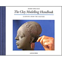 Clay Modelling Handbook: Learning from the Masters