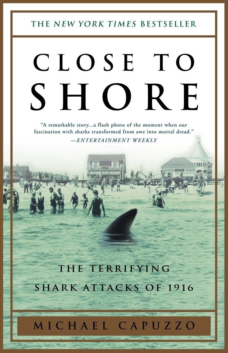 Read Online Close to Shore: The Terrifying Shark Attacks of 1916 ebook