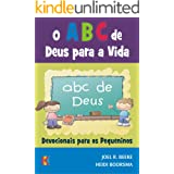 O ABC de Deus para a Vida: Devocionais para os Pequeninos
