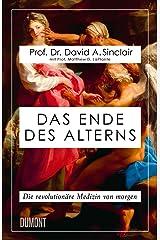 Das Ende des Alterns: Die revolutionäre Medizin von morgen Hardcover