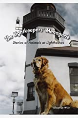 The Lightkeepers' Menagerie: Stories of Animals at Lighthouses Hardcover
