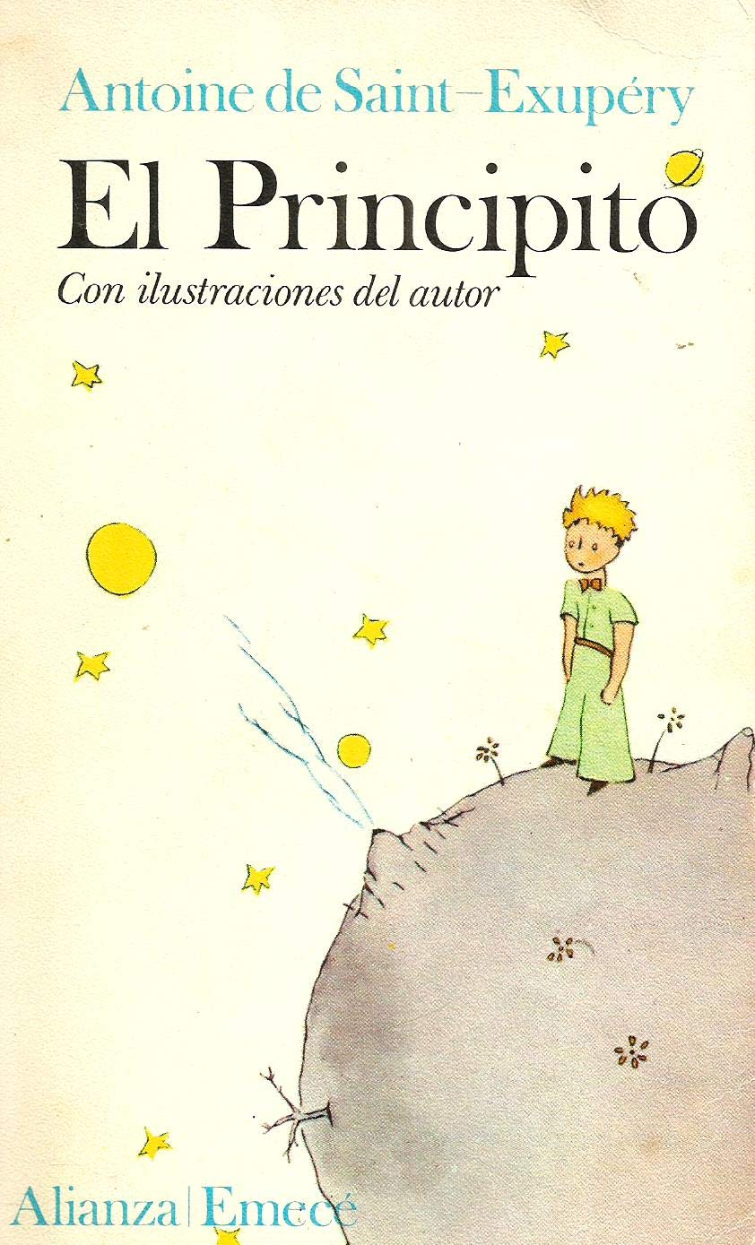 El Principito (The Little Prince) (Fiction, Poetry & Drama) (Spanish  Edition): Antoine de Saint-Exupery: 9788420613482: Amazon.com: Books
