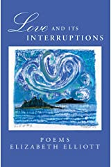 Love And Its Interruptions Paperback