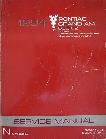 amazon com 1994 pontiac grand am service manual book 2 n rh amazon com 2003 Pontiac Grand AM 2002 Pontiac Grand AM