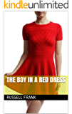The Boy In A Red Dress (English Edition)