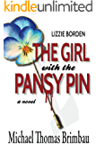 Lizzie Borden, The Girl with the Pansy Pin
