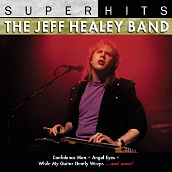 The Jeff Healey Band - Super Hits: Jeff Healey - Amazon.com Music