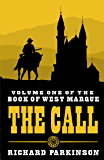 The Call: (Volume One) (The Book of West Marque 1)