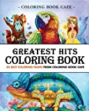 Greatest Hits Coloring Book: 30 Best Coloring Pages from Coloring Book Cafe