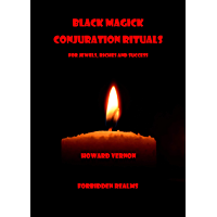 Black Magick Conjuration Rituals: For Jewels, Riches and Success (English Edition)
