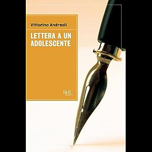 Lettera a un adolescente (Italian Edition)