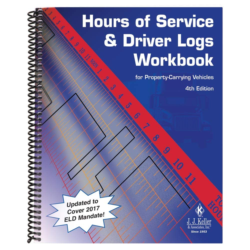 """Hours of Service and Driver Logs Workbook, 4th Edition (8.5"""" W x 11"""" H, English, Spiral Bound) - J. J. Keller & Associates - Provides Guidance and Practice to Properly Complete and Maintain HOS Logs"""