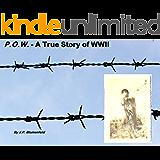 P.O.W. - A True Story of WWII (short sample) Ch 6-7 (P.O.W - A True Story of WWII Book 2)