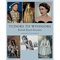 Tudors to Windsors: British Royal Portraits