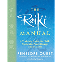 The Reiki Manual: A Training Guide for Reiki Students, Practitioners and Masters (English Edition)