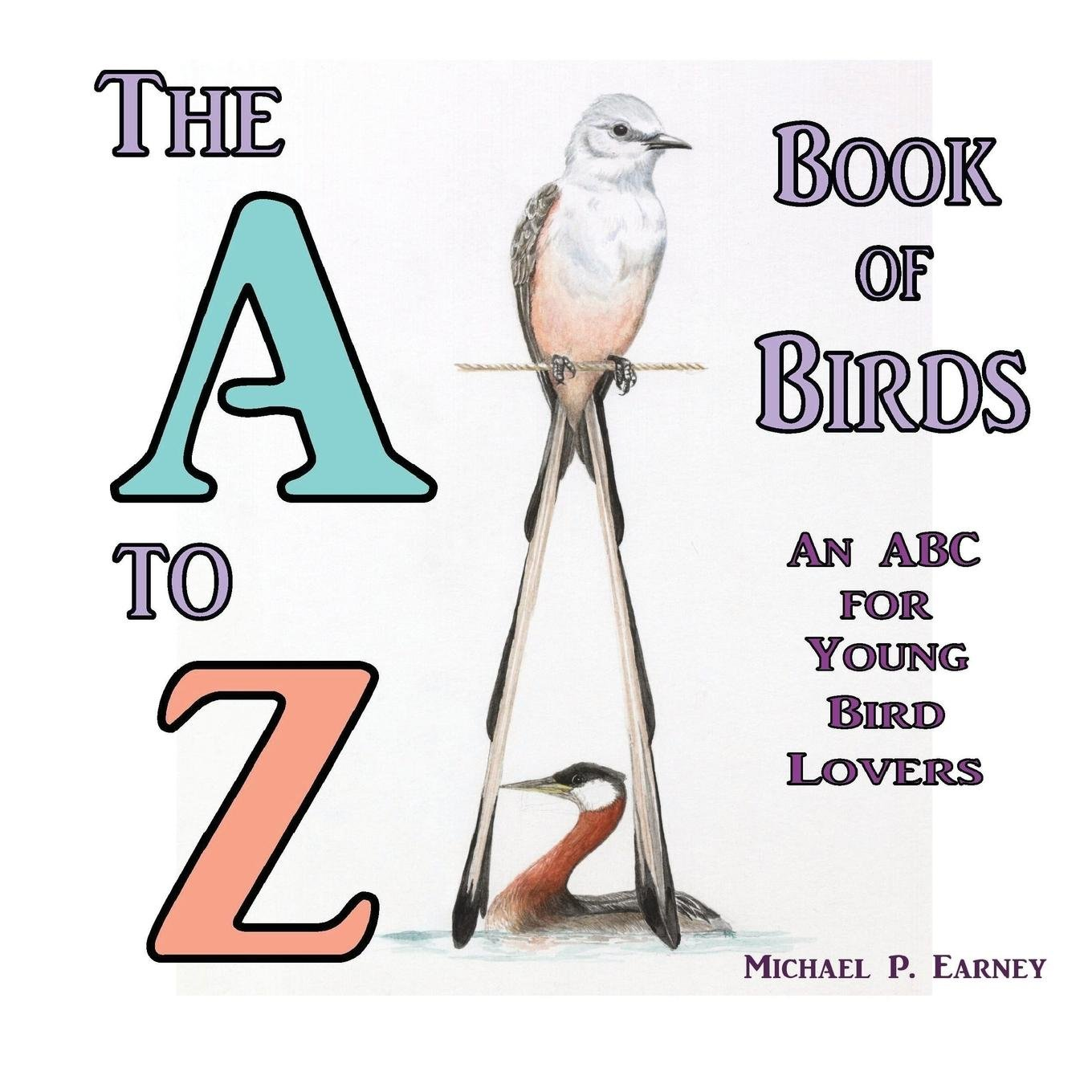 The A to Z Book of Birds: An ABC for Young Bird Lovers ebook