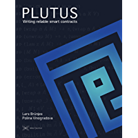 Plutus: Reliable smart contracts (English Edition)