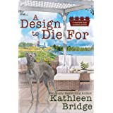 A Design to Die For (A Hamptons Home & Garden Mystery)