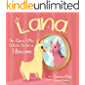 Lana The Llama Who Wants To Be A Unicorn: Teaching Kids Self-Love (kids book, picture books, unicorn, book for kids)