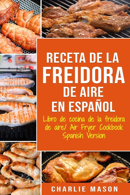 Receta De La Freidora De Aire Libro De Cocina De La Freidora ...