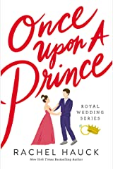 Once Upon a Prince (Royal Wedding Series Book 1) Kindle Edition