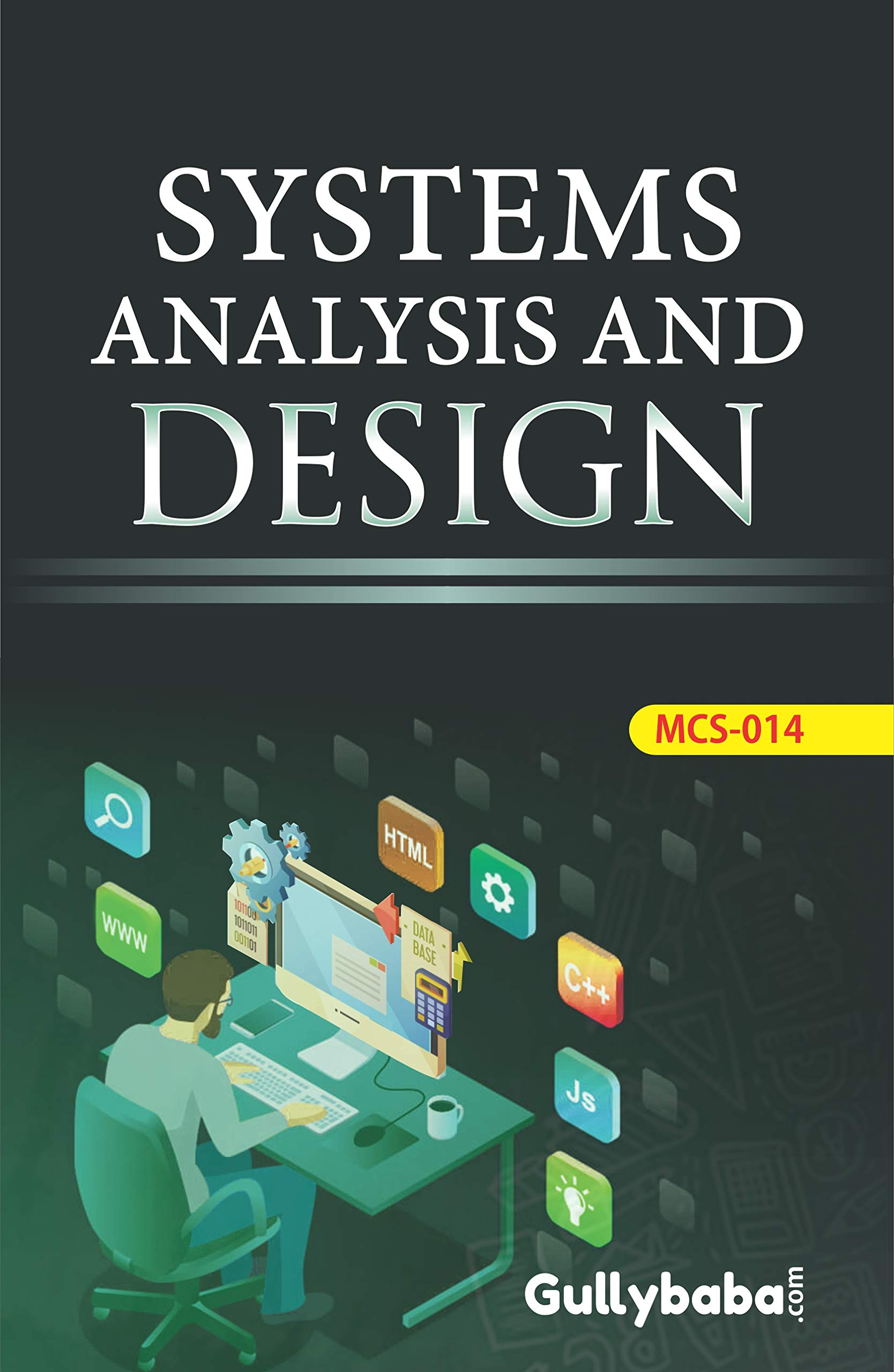 Buy Gullybaba Ignou Bca Latest Edition Mcs 014 Systems Analysis And Design In English Medium Ignou Help Books With Solved Sample Question Papers And Important Exam Notes Book Online At Low Prices In