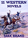11 Western Novels (Annotated): Boxed Set