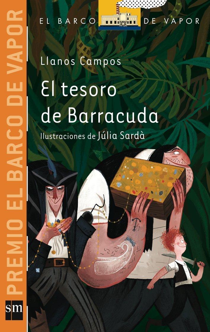 El Tesoro De Barracuda Barco de Vapor Naranja de Llanos Campos Martínez 28  may 2014 Tapa blanda: Amazon.es: Libros