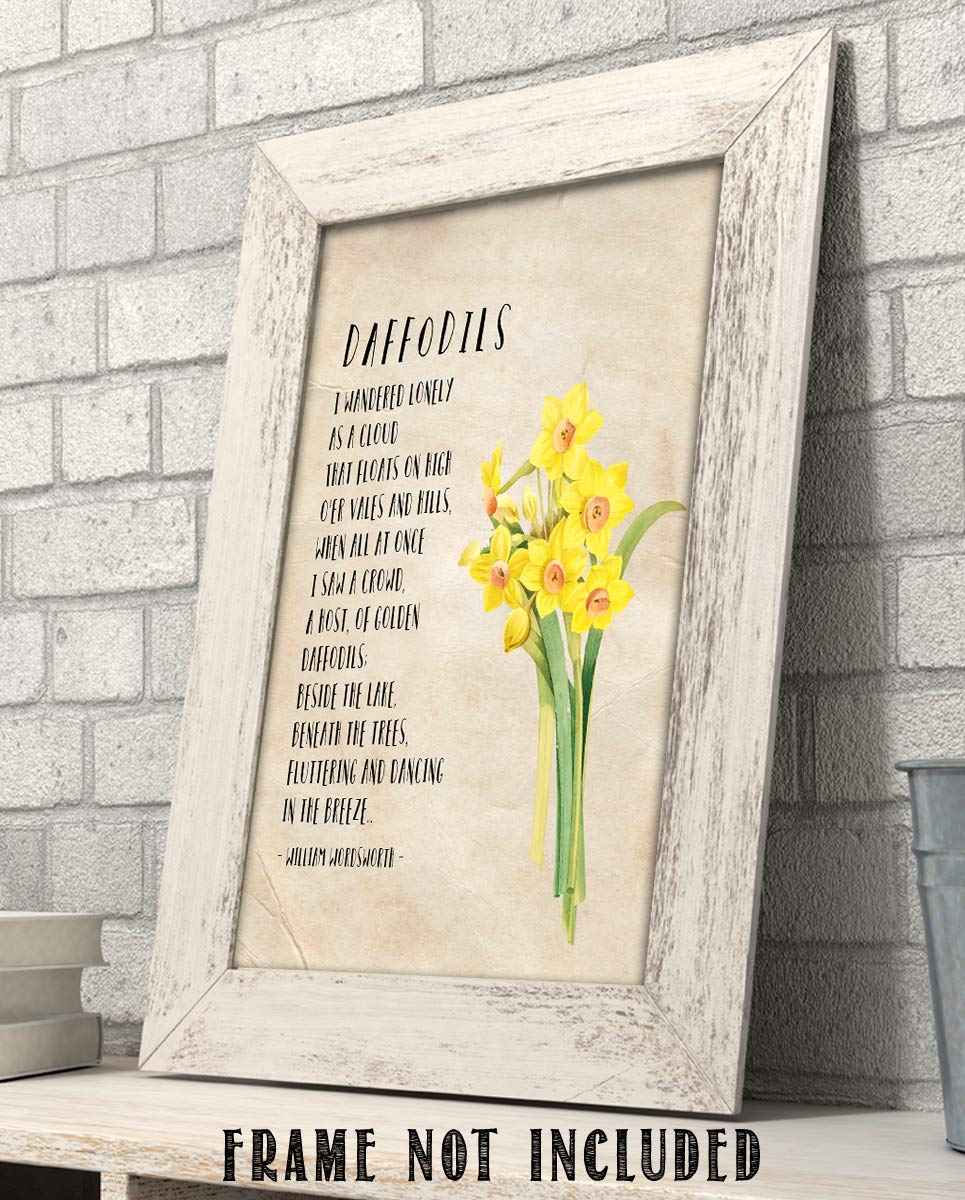 Amazon Com Daffodils I Wandered Lonely As A Cloud By William Wordsworth Poetic Wall Art Print 8 X 10 Wall Decor Ready To Frame Rustic Floral Daffodil Design Home Office Library Decor Great Poetry Art Gift Handmade