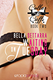 Waiting on Tuesday (Collar and Cuffs Book 2)